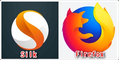 Silk、Firefox